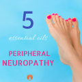 5_ESSENTIAL_OILS_TO_HELP_PERIPHERAL_NEUROPATHY_1_1024x1024